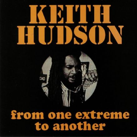 Keith Hudson - From One Extreme To Another (Jusic Int.) LP